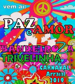 panfleto BANDEIROZA TRIVELINHA