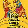 panfleto Bloco Brasil Chama África
